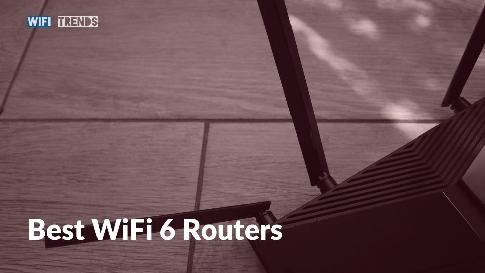 Best WiFi 6 (802.11ax) Routers