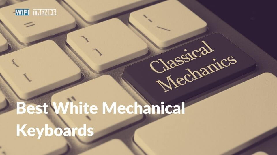 Best White Mechanical Gaming Keyboards